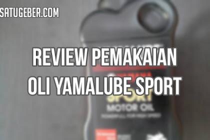 Review Pemakaian Oli Yamalube Sport Terbaru