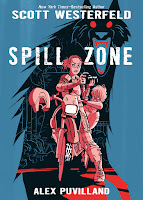spill zone by scott westerfeld and alex puvilland cover