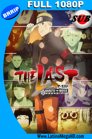 The Last: Naruto the Movie (2014) Subtitulado Full HD 1080P (2014)