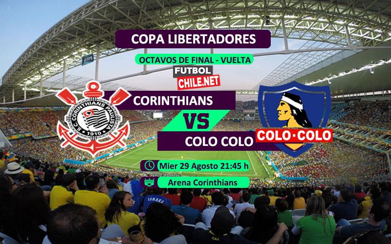 Mira Corinthians vs Colo Colo en vivo y online por los Octavos de Final Vuelta de la Copa Libertadores