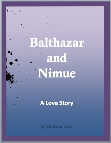 "Or my older ebook, ""Balthazar & Nimue - A Love Story"""