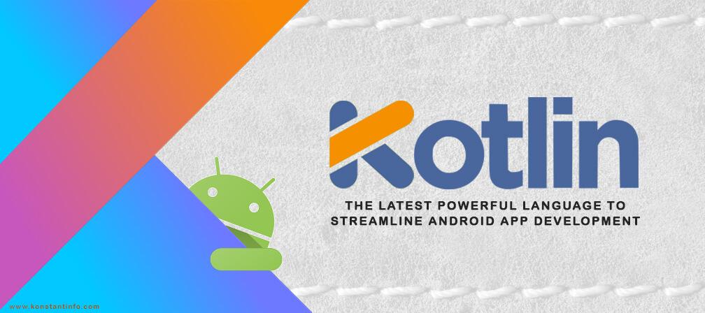 KOTLIN - The Next Programming Language