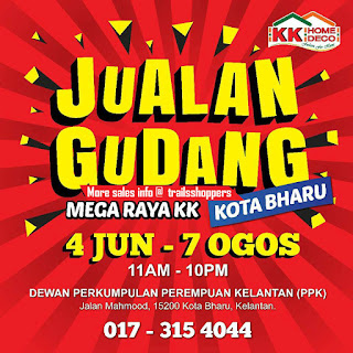 KK Home Deco Mega Raya Warehouse Sales in Kelantan
