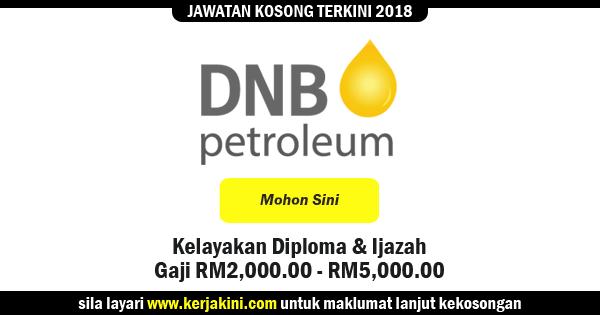 jawatan kosong 2018 dnb petroleum