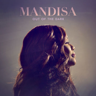 Mandisa - Out Of The Dark (Deluxe) - Album Download, Itunes Cover, Official Cover, Album CD Cover Art, Tracklist