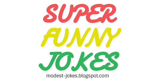 Super Funny Jokes