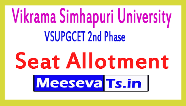 VSUPGCET 2nd Phase Seat Allotment 2018