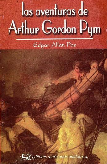 RESUMEN LA NARRACIÓN DE ARTHUR GORDON PYM - Edgar Allan Poe