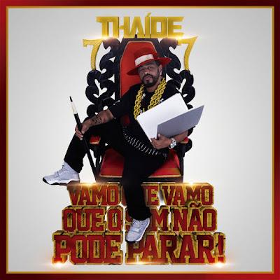http://www.rapmineiro288.net/2017/07/thaide-vamo-que-vamo-que-o-som-nao-pode.html