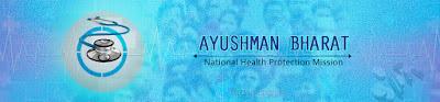 Ayushman Bharat - National Health Protection Mission-ఆయుష్మాన్ భారత్ పథకం-'ఉచిత ఆరోగ్యబీమా'