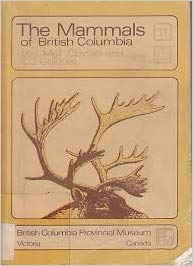 Animal lovers on the books that changed their lives: The Mammals of British Columbia book cover