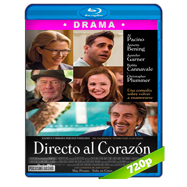 Directo al corazón (2015) BRRip 720p Audio Dual Latino-Ingles