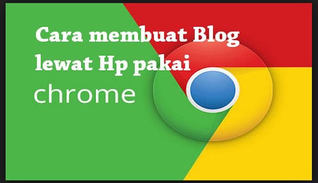 Cara buat Blog di Hp Android