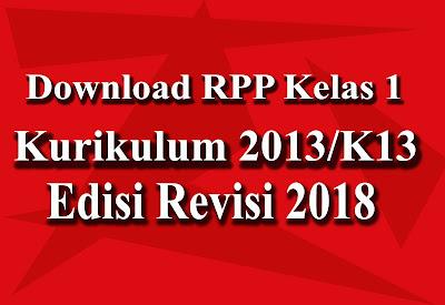 Unduh RPP Kelas 1 Kurikulum 2013 Revisi 2018