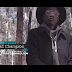 VIDEO | The Champion - Kikomando | Watch/Download