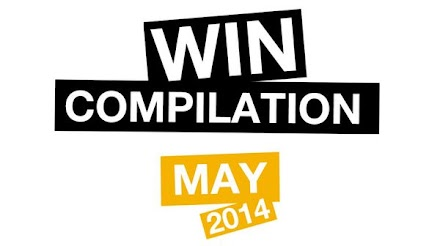 Win-Compilation Mai 2014 - 55 Clips in unter 10 Minuten ( 1 Video )