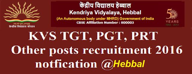 KVS,TGT,PGT,PRT,recruitment,Hebbal