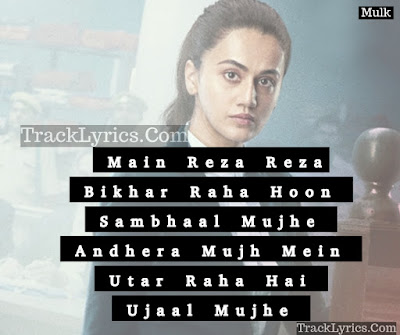 song-quotes-2018-khudara-for-facebook-whatsapp-mulk-vishal-dadlani-rishi-kapoor-taapsee-pannu