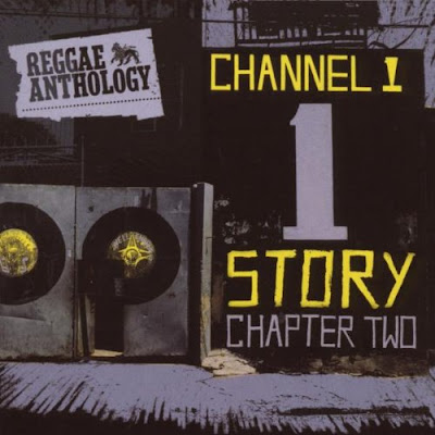 REGGAE ANTHOLOGY: CHANNEL 1 STORY -  Chapter Two (2008)