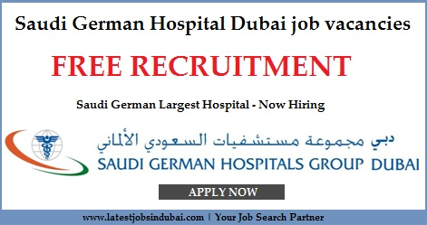 Saudi German Hospital Dubai job vacancies