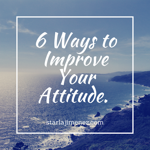 Improve your attitude, maintaining a positive attitude,