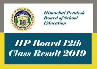 HP Board Result 2019, HPBOSE Result 2019, HP BOSE 12th Class Result 2019, HP Board 12th Result 2019