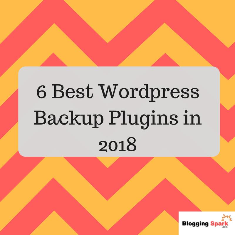 6 best wordpress backup plugins in 2018
