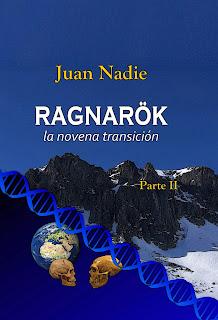 https://relatosdejuannadie.blogspot.com.es/2017/09/ragnarok-la-novena-transicion-parte-ii.html