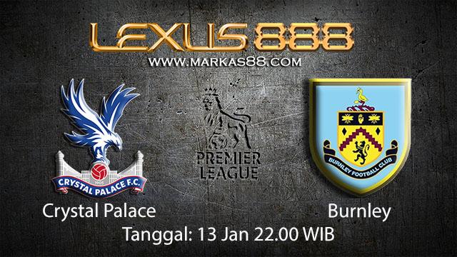 PREDIKSIBOLA - PREDIKSI TARUHAN BOLA CRYSTAL PALACE VS BURNLEY 13 JANUARI 2018 ( ENGLISH PREMIER LEAGUE )
