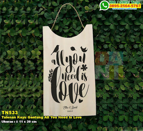 Talenan Kayu Gantung All You Need Is Love