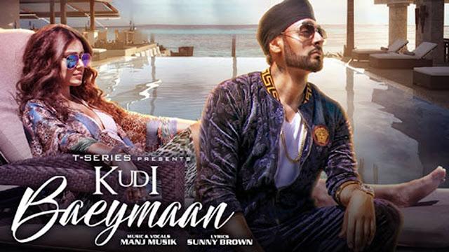 Kudi Baeymaan Punjabi Song Lyrics | Manj Musik