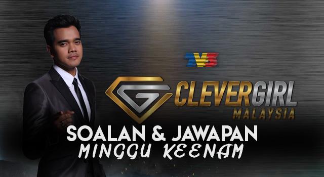 Soalan & Jawapan Untuk Minggu Keenam Clever Girl Malaysia 2017
