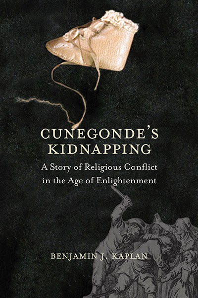 Cunegonde's kidnapping by Robert Kaplan; european history; protestant; catholic; dutch; germany; enlightenment;