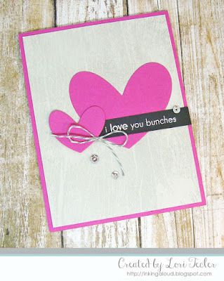 I Love You Bunches card-designed by Lori Tecler/Inking Aloud