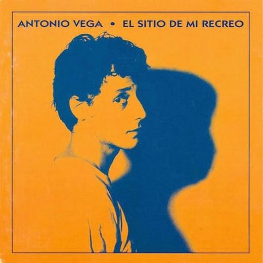 El sitio de mi recreo. Antonio Vega