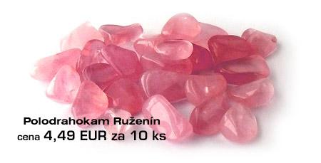 Liečivý kameň ruženín - lieči dušu a zlomené srdce.