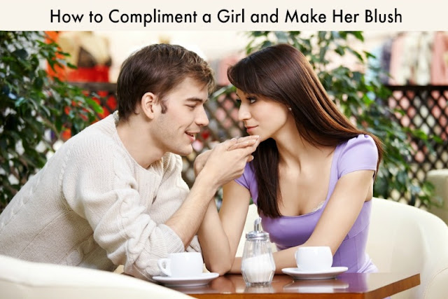 How to Compliment a Girl and Make Her Blush
