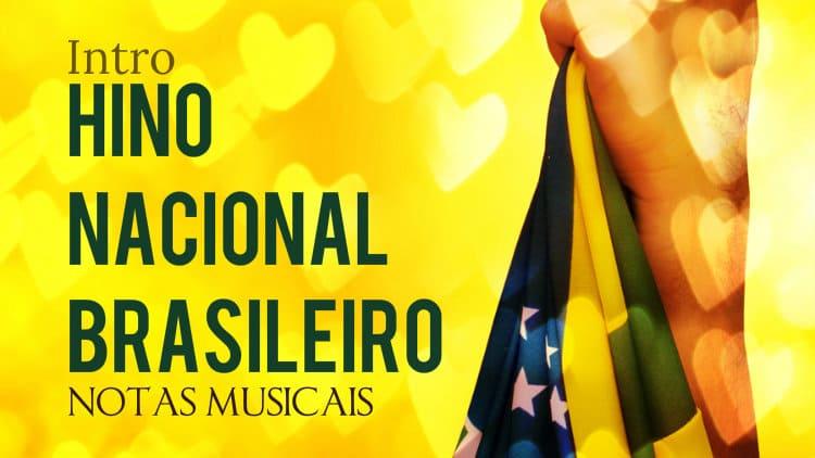 Introdução do Hino Nacional Brasileiro - Cifra melódica