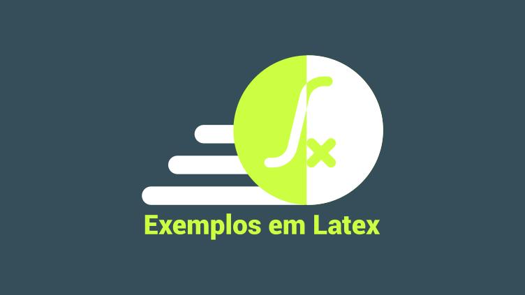 Exemplos em Latex