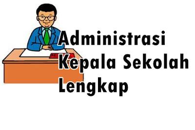 Administrasi Kepala Sekolah Lengkap