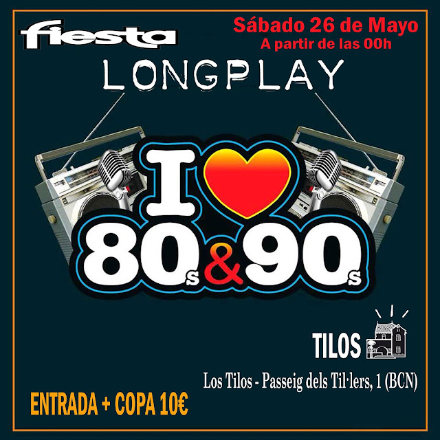 Flyer Fiesta Long Play I ♥ 80s & 90s