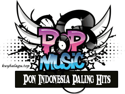 Lagu Pop Indonesia Mp3 Paling Hits Dan Terbaru
