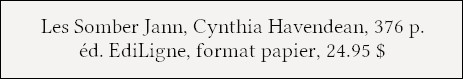 http://editeurenligne.ca/component/booklibrary/124/view/59/Thriller/34/les-somber-jann-saison-1?Itemid=124