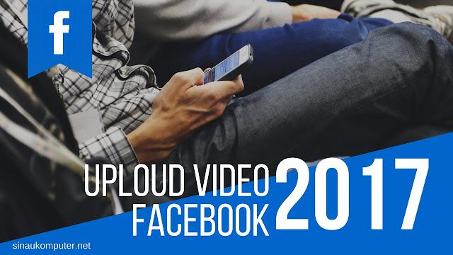 cara uploud video di fb