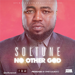 http://www.gospelclimax.com/2017/12/download-audio-soltune-no-other-god.html