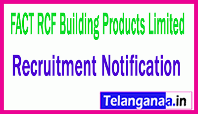 FACT RCF Building Products Limited FRBL Recruitment Notification