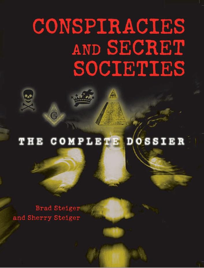 Conspiracies and secret societies by brad steiger sherry steiger conspiracies and secret societies brad steiger sherry steiger pdf fandeluxe Gallery