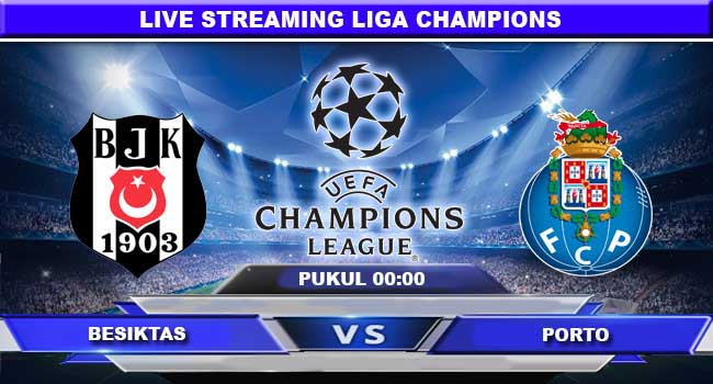 live streaming besiktas vs porto 22 november 2017