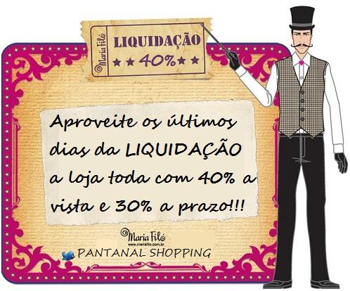 ULTIMOS DIAS LIQUIDAÇÃO MARIA FILÓ PANTANAL SHOPPING!!! 05642bec43835