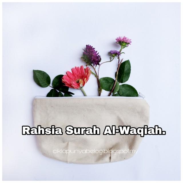 Rahsia Surah Al-Waqiah.